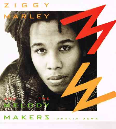 ZIGGY MARLEY & MELODY MAKERS-tumblin' down