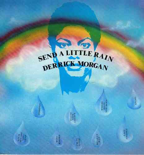 DERRICK MORGAN-send a little rain