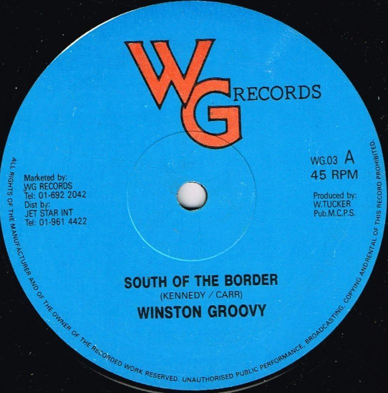 Winston Groovy - South Of The Border