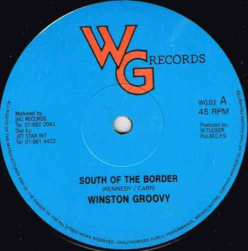 WINSTON GROOVY-south of the border
