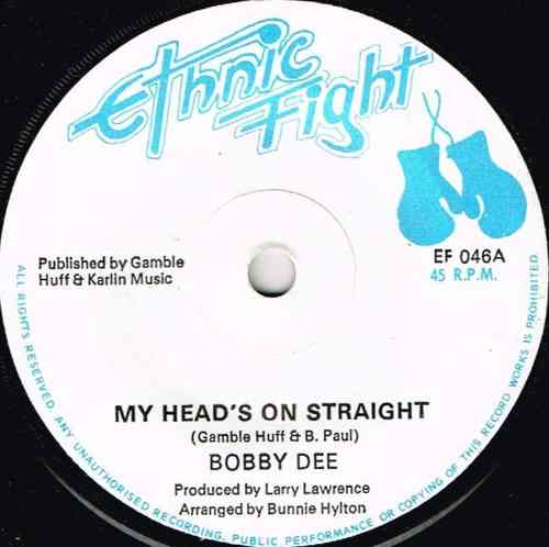 BOBBY DEE-my head's on straight