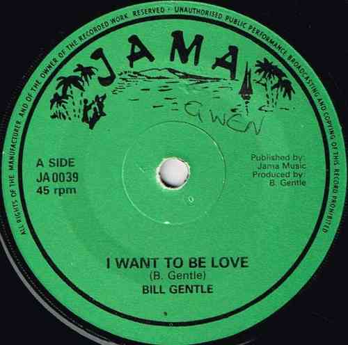 BILL GENTLES-i want to be love