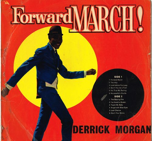 DERRICK MORGAN-forward march
