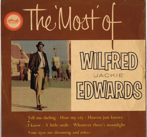 JACKIE EDWARDS-the most of wilfred 'jackie' edwards