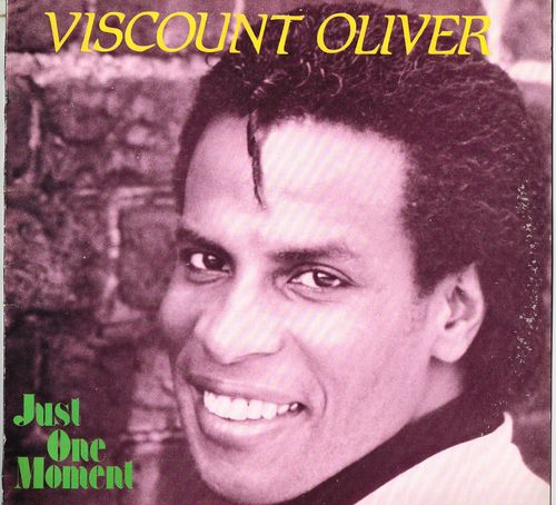 VISCOUNT OLIVER-just one moment