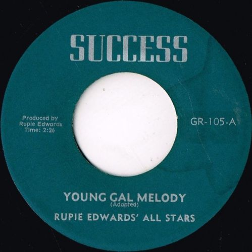 RUPIE EDWARDS ALL STARS-young gal melody