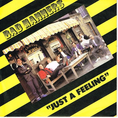 BAD MANNERS-just a feeling