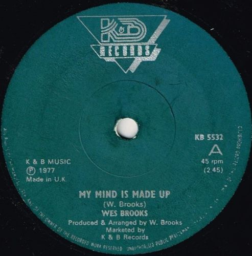WES BROOKS-my mind is made up