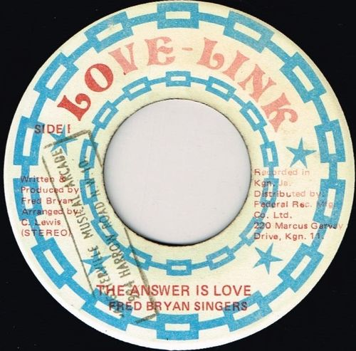 FRED BRYAN SINGERS-the answer is love