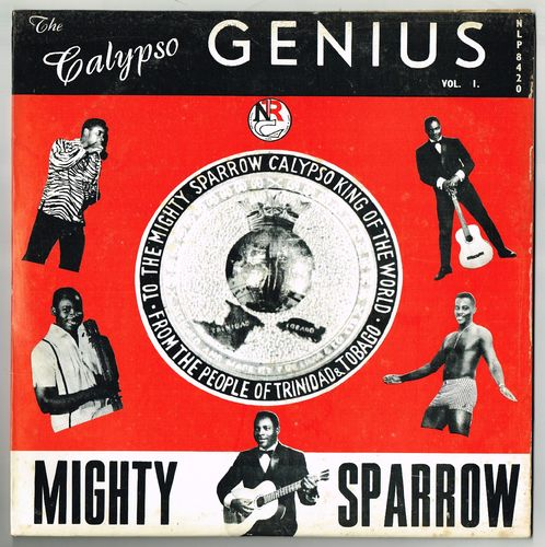 MIGHTY SPARROW-the calypso genius