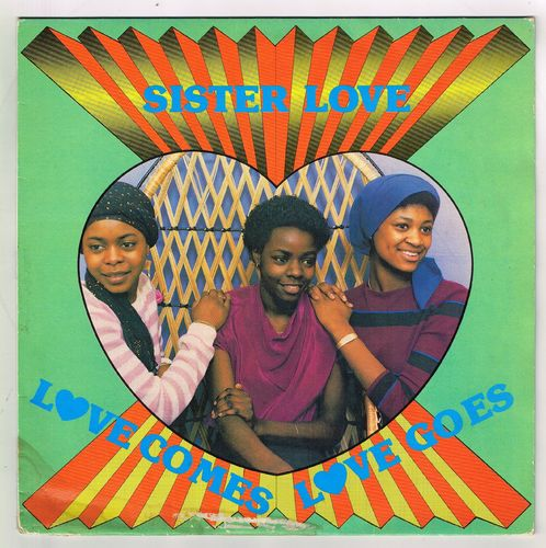 SISTER LOVE-love comes love goes