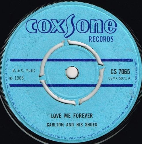 CARLTON & HIS SHOES-love me forever