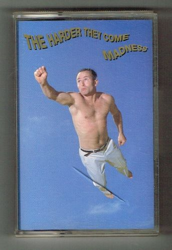 MADNESS-the harder they come