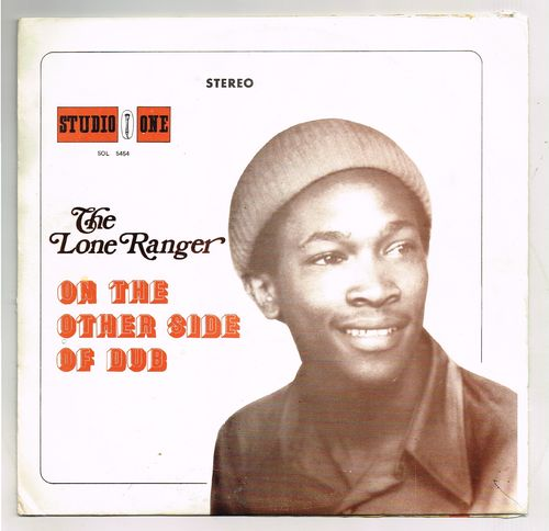 LONE RANGER-on the other side of dub
