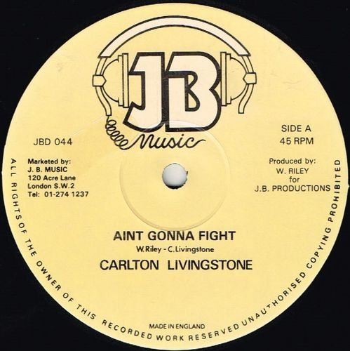 CARLTON LIVINGSTONE-ain't gonna fight