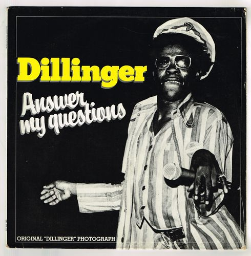 DILLINGER-answer my questions