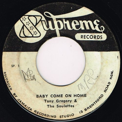 TONY GREGORY & SOULETTES-baby come on home