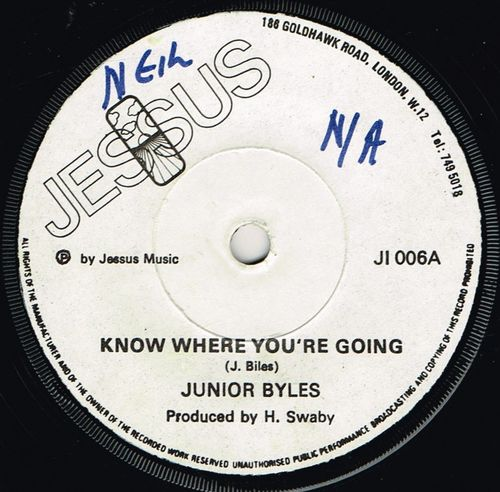 JUNIOR BYLES-know where you're going