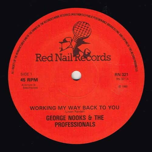 GEORGE NOOKS-working my way back to you