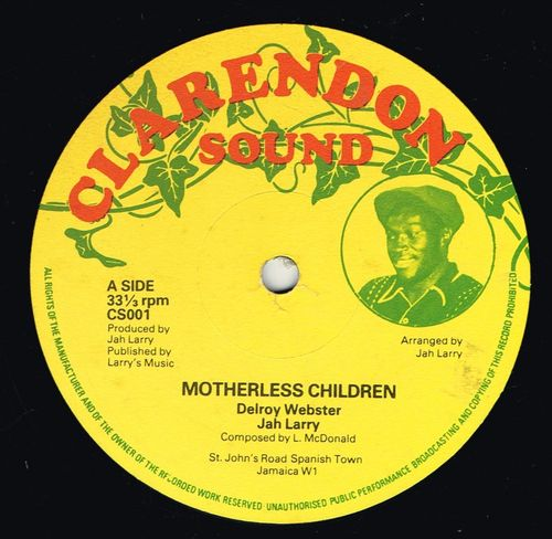 DELROY WEBSTER & JAH LARRY-motherless children