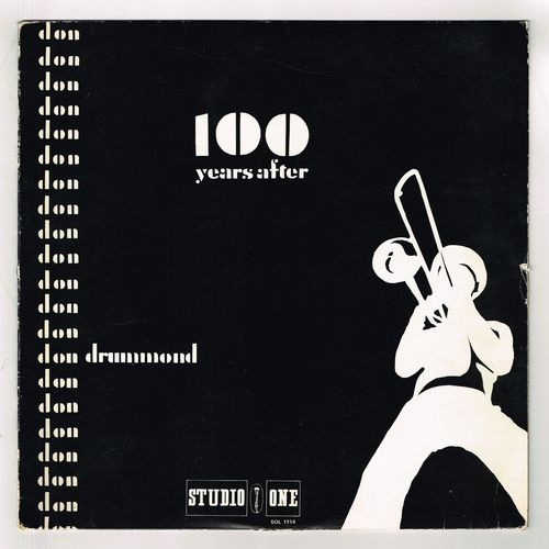 DON DRUMMOND-100 years after