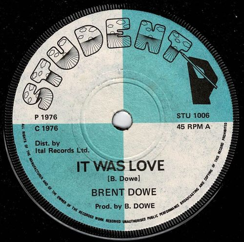 BRENT DOWE-it was love