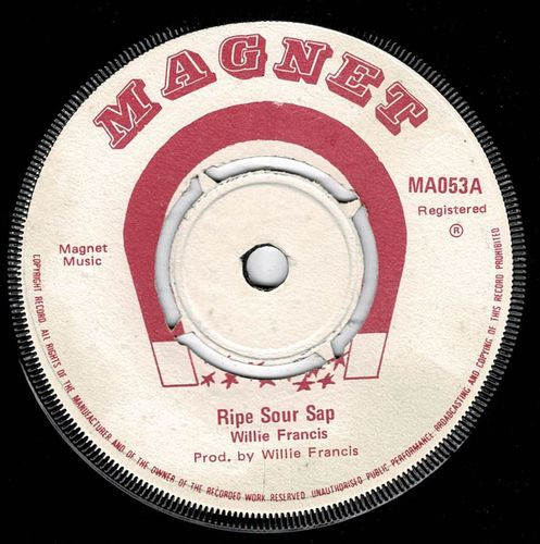 WILLIE FRANCIS-ripe sour sap