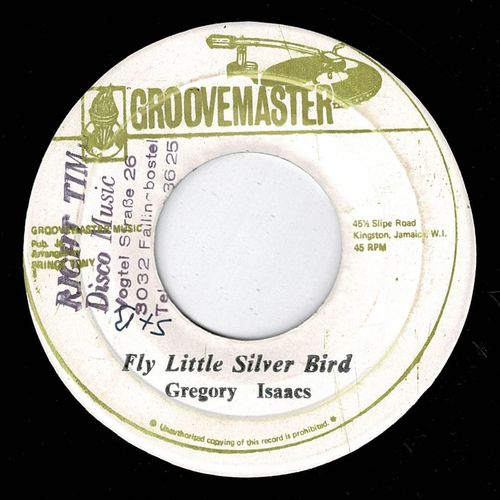 GREGORY ISAACS-fly little silver bird