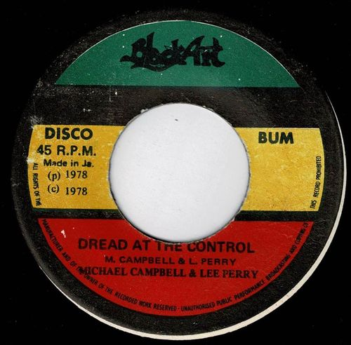MICHAEL CAMPBELL & LEE PERRY-dread at the control