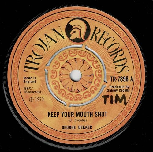 GEORGE DEKKER-keep your mouth shut