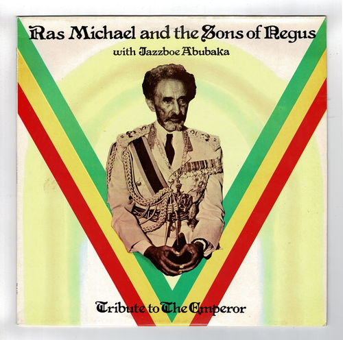 RAS MICHAEL & SONS OF NEGUS-tribute to the emperor