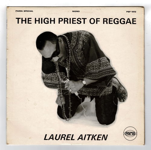 LAUREL AITKEN-the high priest of reggae  (white label)