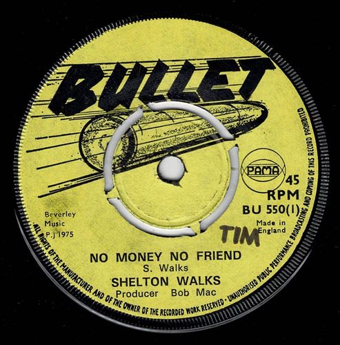 SHELTON WALKS-no money no friend