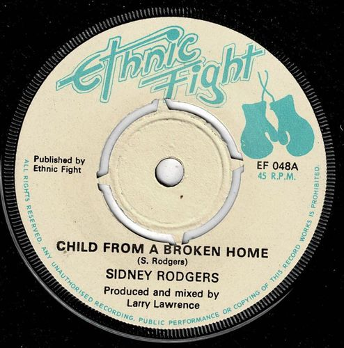 SIDNEY RODGERS-child from a broken home