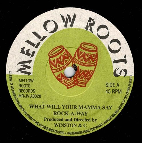 ROCK A WAY-what will your mamma say