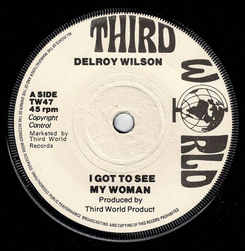 DELROY WILSON-i got to see my woman