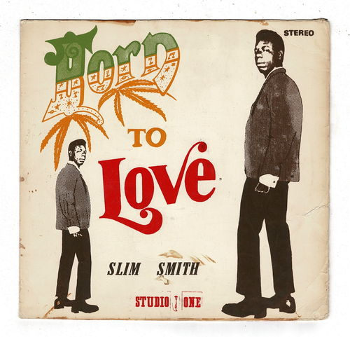 SLIM SMITH-born to love  (silk screen cover)