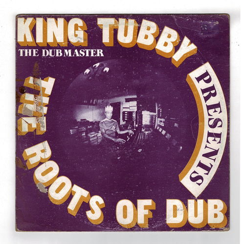 KING TUBBY-king tubby presents the roots of dub