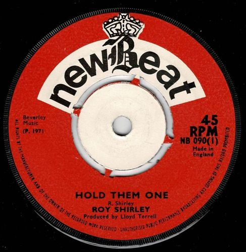 ROY SHIRLEY-hold them one