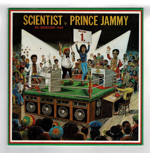 SCIENTIST v PRINCE JAMMY big showdown