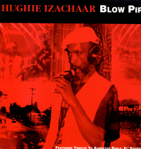HUGHIE IZACHAAR-blow pipe