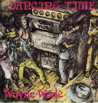 WAYNE WADE-dancing time