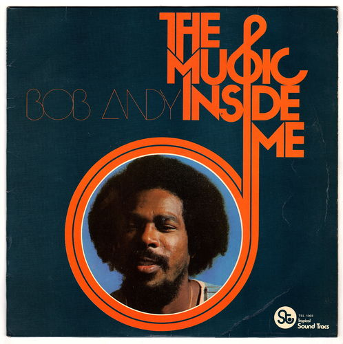 BOB ANDY-the music inside me
