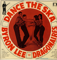 BYRON LEE & the DRAGONAIRES-dance the ska