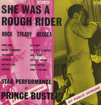PRINCE BUSTER-she was a rough rider