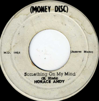 HORACE ANDY-something on my mind