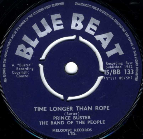 PRINCE BUSTER-time longer than rope