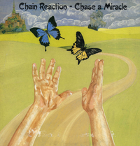 CHAIN REACTION-chase a miracle