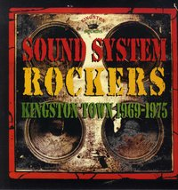 VARIOUS-sound system rockers, kingston town 1969 - 1975
