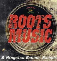 VARIOUS-roots music, a kingston sounds sampler